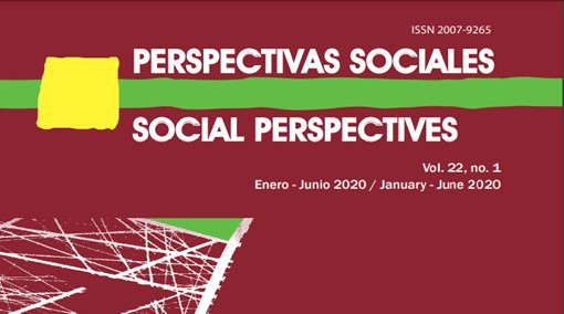 Ver Vol. 22 Núm. 1 (2020): PERSPECTIVAS SOCIALES/SOCIAL PERSPECTIVES