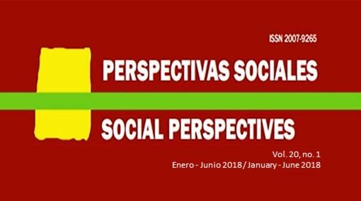 Ver Vol. 20 Núm. 1: PERSPECTIVAS SOCIALES/SOCIAL PERSPECTIVES
