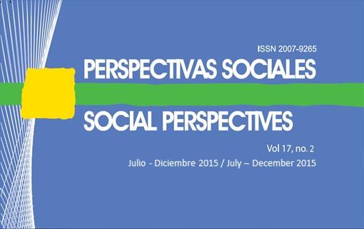 Ver Vol. 17 Núm. 2: PERSPECTIVAS SOCIALES/SOCIAL PERSPECTIVES